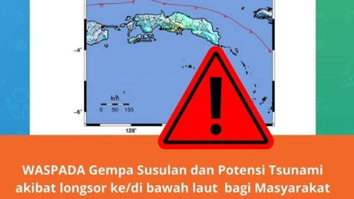 GEMPA Susulan Terjadi Tiga Kali di Maluku, BMKG Keluarkan Peringattan: Warga Diminta Jauhi Pantai