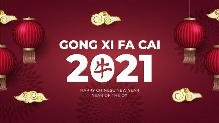 Gong Xi Fa Cai, Tahun Baru Imlek Sehari Lagi, Silakan Pilih Ada 60 Ucapan Selamat Tahun Baru China