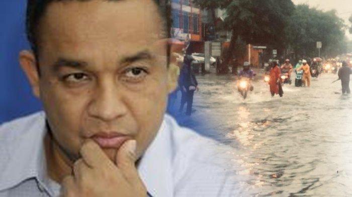 Anies Baswedan Klaim Tangani Banjir Jakarta, Azas Tigor Sebut Kemampuan Gubernur DKI Stuck