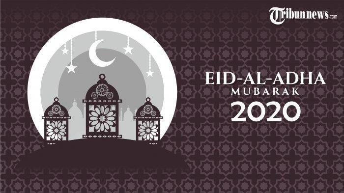 65 Kata-kata Indah Cocok untuk Ucapan Idul Adha 2020, Ayo Kirim ke Keluarga Tercinta dan Sahabat