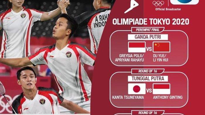 LIVE STREAMING Bulutangkis Olimpiade Tokyo Sore Ini, Greysia/Apriyani, Anthony dan Jojo Berlaga