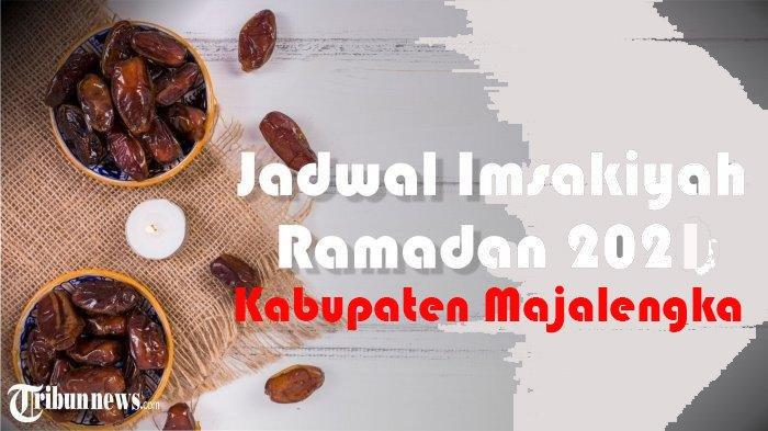 Jadwal Buka Puasa Hari Ke 5 Ramadan untuk Majalengka Sabtu 17 April 2021, Lengkap Bacaan Niat Puasa