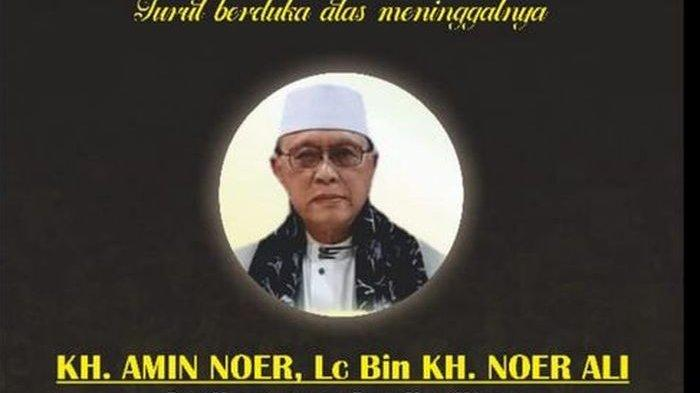 INNALILLAHI, Ustaz Yusuf Mansur Bawa Kabar Duka, KH Amin Noer Ketua MUI Kabupaten Bekasi Wafat