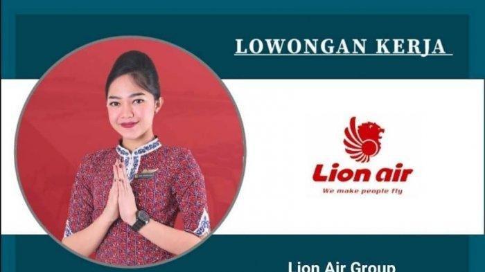 Info Loker Desember 2020, Lion Air Group Buka Kesempatan Bagi Wanita yang Mau Jadi Pramugari, Minat?