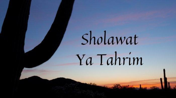 Lirik Sholawat Tahrim Bahasa Arab dan Latin Lengkap dengan Terjemahannya, Sempat Viral di TikTok
