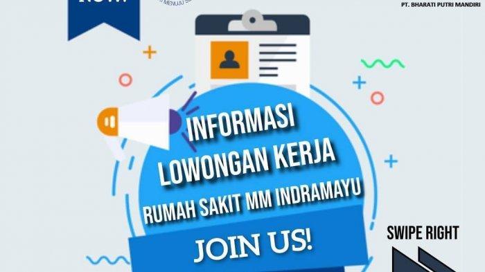 LOKER Terbaru Januari 2021 di RSMM Indramayu Membutuhkan Lulusan D3 dan S1, Simak Persyaratannya