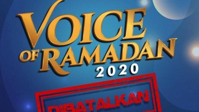 Buntut Virus Corona, Gelaran Audisi Nasib Voice of Ramadan Dibatalkan, Kapan Tayang Kembali?
