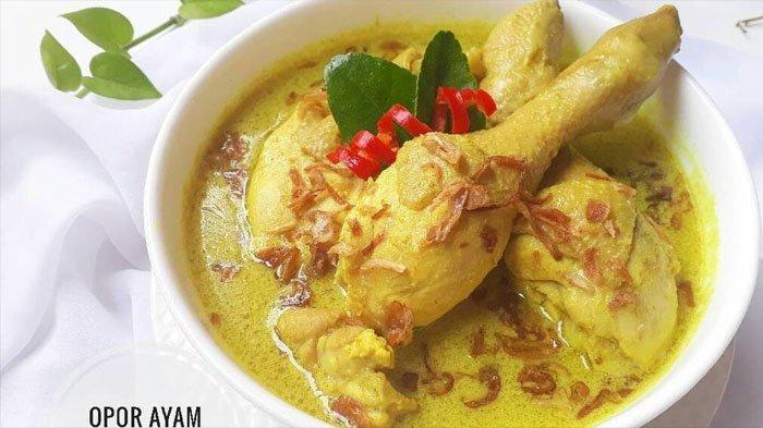 RESEP Opor Ayam Lezat, Cocok Banget Nih untuk Menu Lebaran, Bahan dan Cara Membuatnya Ada di Sini