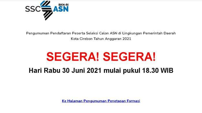 Pembukaan Pendaftaan CPNS Cirebon Hari Ini Pukul 18.30, Cek Link Pendaftaran dan Persyaratan