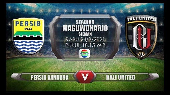 Link Live Streaming Persib Bandung vs Bali United, Bersaing Gol Trio Maung & Trisula Serdadu Tridatu
