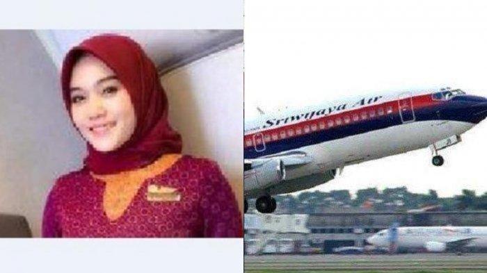 Pramugari Ananda Lestari Seharusnya Terbang dengan Sriwijaya Air  SJ182, Mendadak Rute Dipindahkan