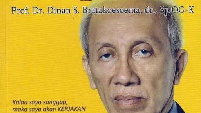 INNALILLAHI, Prof Dr Dinan S Bratakoesoema Guru Besar Kedokteran Unpad Meninggal Dunia