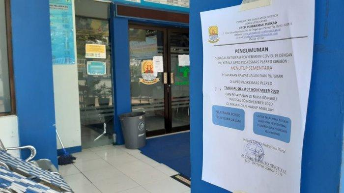Selama Puskesmas Plered Cirebon Ditutup, Pelayanan Rujukan Dialihkan ke Kedawung dan Plumbon