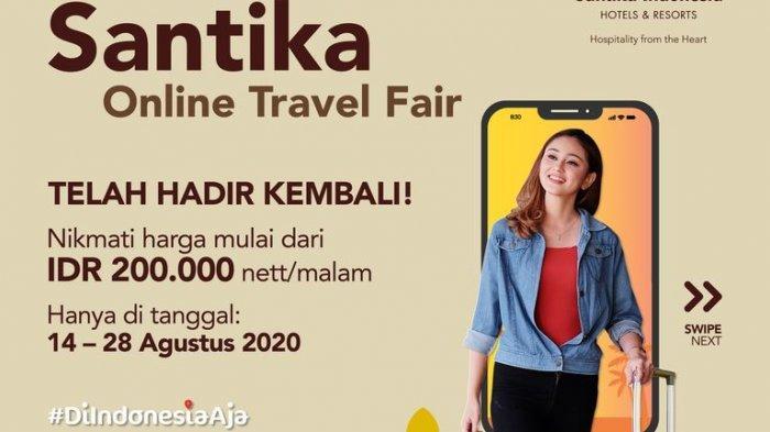 Santika Online Travel Fair Tawarkan Harga Spesial, Ada Hadiah Dua Tiket Pesawat Juga Lho