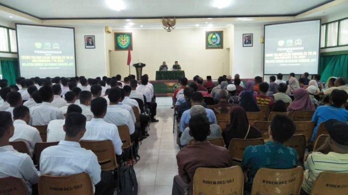 Beri Pengarahan ke Orang Tua Calon Tamtama, Kasipers Korem 063/SGJ: Daftar TNI AD Itu Gratis