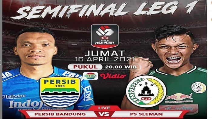 Live Streaming Semifinal Leg 1 Persib Bandung vs PS Sleman di Indosiar dan Vidio.com.