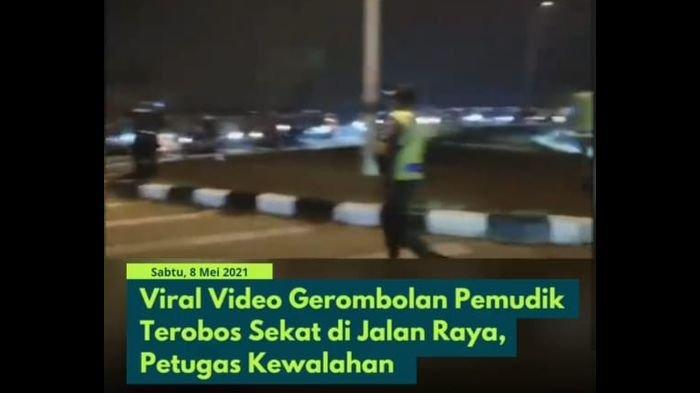 VIRAL Video Pemudik Terobos Petugas Penyekatan di Karawang: