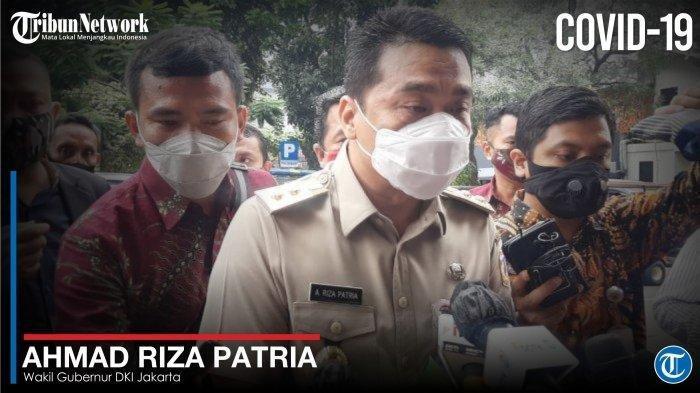 Kronologi Wagub DKI Jakarta Ahmad Riza Patria Positif Covid-19, Ungkap Pesan Ini