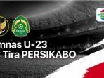 jadwal-pertandingan-timnas-u-23-vs-tira-persikabo-nanti-malam-tayang-di-indosiar.jpg