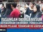 video-aksi-mesum-di-pemandian-cikoromoy-menghebohkan-netizen-kedua-pelaku-diamankan.jpg