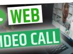 video-call-melalui-whatsapp-web-di-laptop-1.jpg
