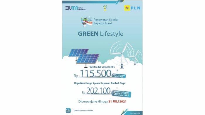 Jangat Terlewat, Program Green Lifestyle PLN  untuk Layanan REC dan Tambah Daya Tinggal 7 Hari Lagi