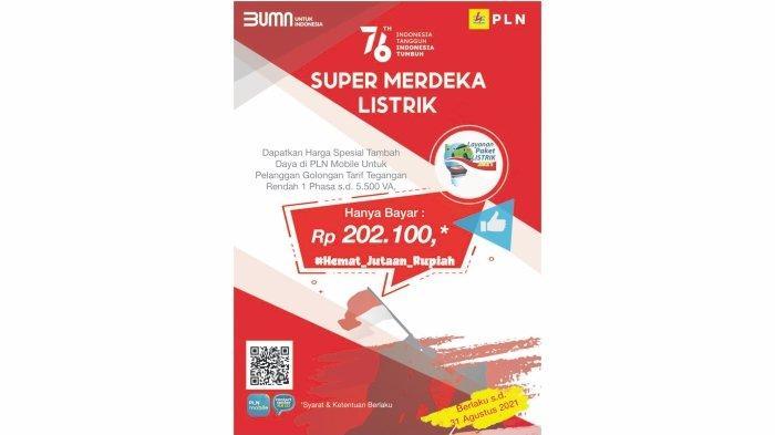 PLN Luncurkan Layanan Super Merdeka Listrik, Tambah Daya Via PLN Mobile Hanya Rp 202.100