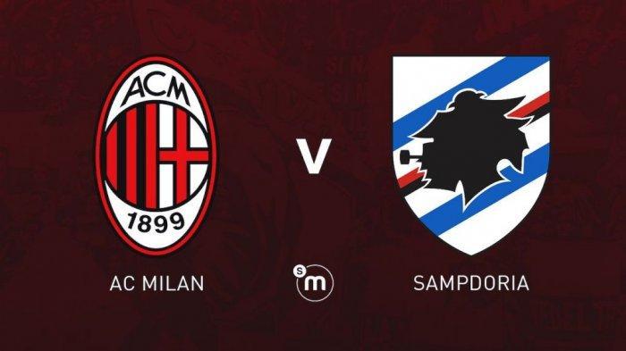 SEDANG BERLANGSUNG AC Milan vs Sampdoria, AC Milan Kurung Tim Tamu