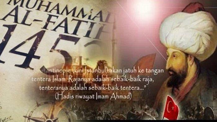 Kisah Sultan Muhammad Al Fatih, Usia 21 Tahun Berhasil Taklukkan Konstantinopel