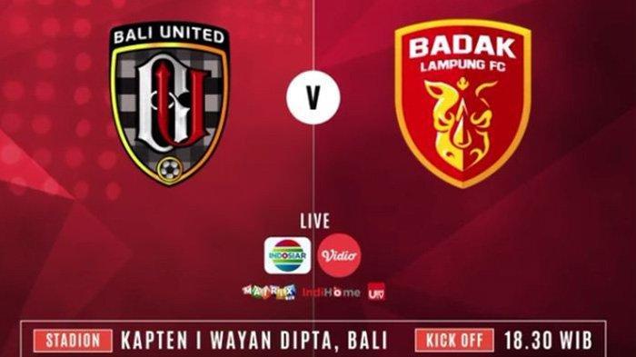LIVE STREAMING Indosiar Bali United vs Perseru Badak Lampung, Duel 2 Tim Terluka