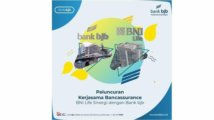 bank bjb dan BNI Life Kolaborasi Luncurkan Produk Bancassurance