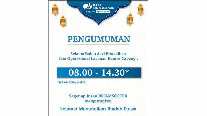 BPJAMSOSTEK Sesuaikan Jam Operasional Selama Bulan Ramadhan