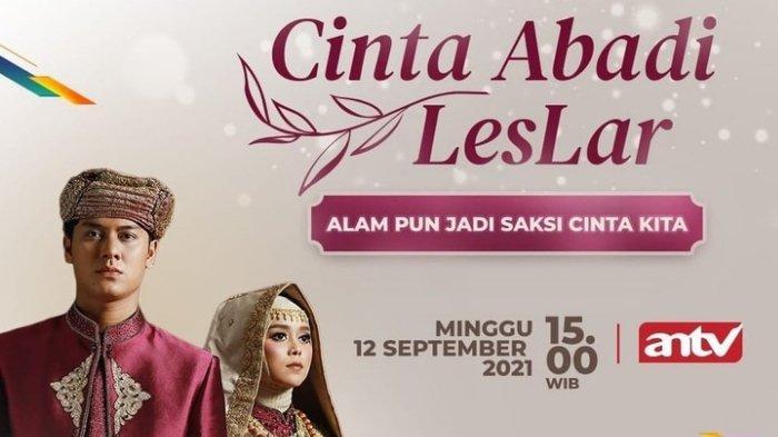 Bocoran Cinta Abadi Leslar ANTV Besok 12 September, Kehidupan Lesti dan Rizky Billar Setelah Nikah