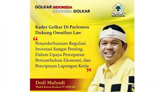 Dedi Mulyadi Dukung Omnibus Law, Bisa Percepat Pertumbuhan Ekonomi dan Buka Lapangan Kerja