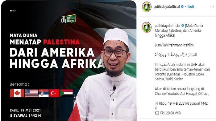 Link Live Streaming Diskusi Palestina dengan Ustaz Adi Hidayat, Dihadiri Pembicara dari Amerika