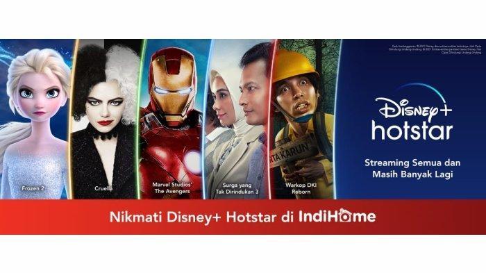 Disney+ Hotstar and IndiHome Hadirkan Konten Hiburan Global and Lokal untuk Para Konsumen Indonesia