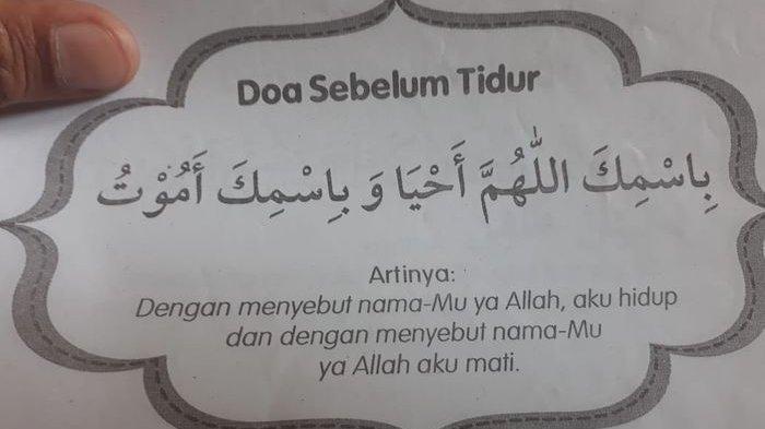 BACAAN DOA Sebelum Tidur dan Doa Bangun Tidur, Lengkap Arab Latin dan Artinya,Mohon Dijaga Allah