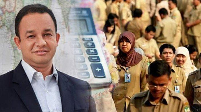 Blak-blakan Anies Baswedan, Bongkar Gaji PNS DKI Jakarta, Angkanya Fantastis! Tapi Ada Syaratnya
