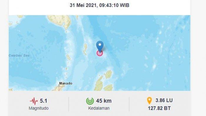 Gempa bumi baru saja melanda Melonguane di Kabupaten Kepulauan Talaud, Sulawesi Utara ( Sulut ), Senin (31/5/2021).