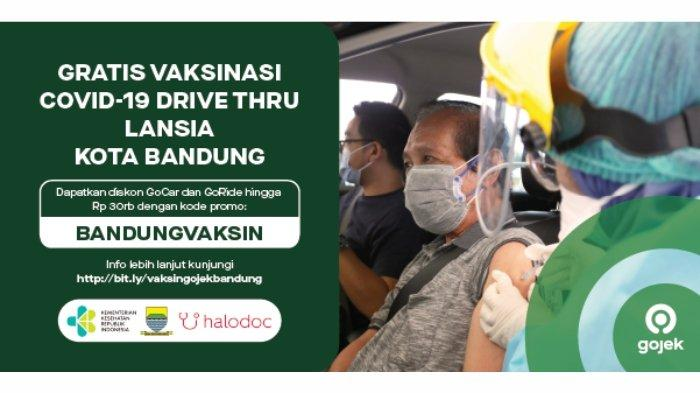 Wargi Bandung Yuk Ajak Orang Tua Ikutan Vaksinasi COVID-19 Drive Thru Bareng Gojek dan Halodoc