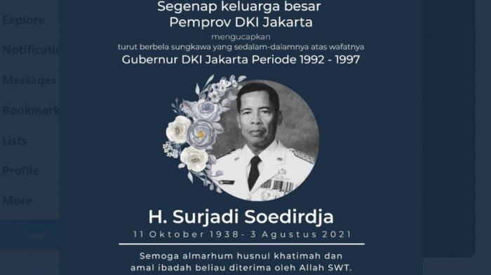 Anies Baswedan Tulis Innalillahi, Gubernur DKI Pendahulunya H Surjadi Soedirja Meninggal Tadi Pagi