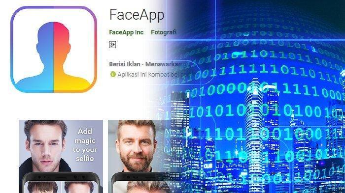 FBI Selidiki FaceApp, Aplikasi Pengedit Foto yang Dianggap Berbahaya Karena Data Pengguna Bisa Bocor