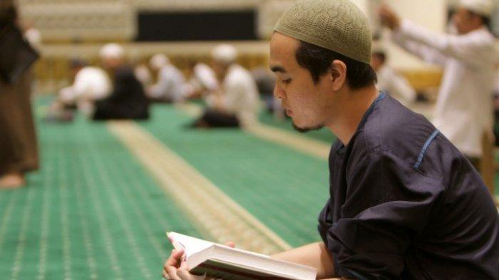 Ini TATA CARA IKTIKAF di 10 Hari Terakhir Ramadan, Lengkap dengan Doa, Serta Hukum bagi Perempuan