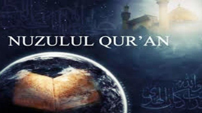 Nuzulul Quran pada Bulan Ramadan 1442 H Kapan? Ini Waktunya, Lengkap serta Sejarah Nuzulul Quran