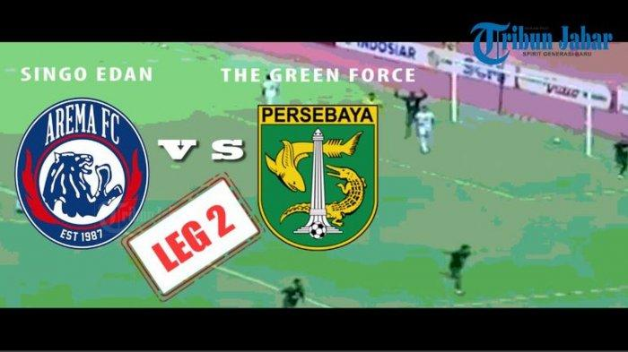 LINK LIVE STREAMING INDOSIAR Final PIALA PRESIDEN Arema FC vs Persebaya, Laga Berlangsung Panas