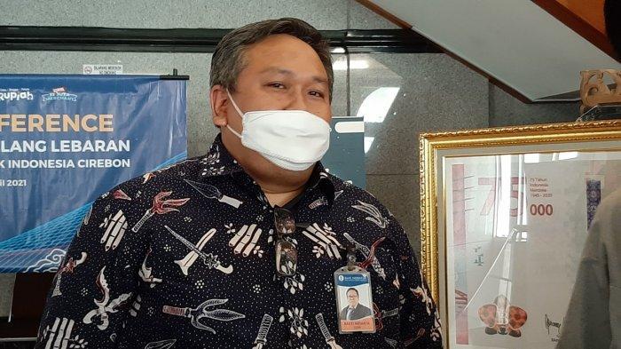 Penuhi Kebutuhan Uang Masyarakat selama Ramadan hingga Idulfitri, BI Cirebon Siapkan Rp 5,7 Triliun