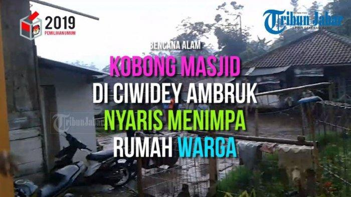 VIDEO-Kobong Masjid di Ciwidey Bandung Ambruk dan Nyaris Menimpa Rumah Warga, Sekitar Pukul 17.00