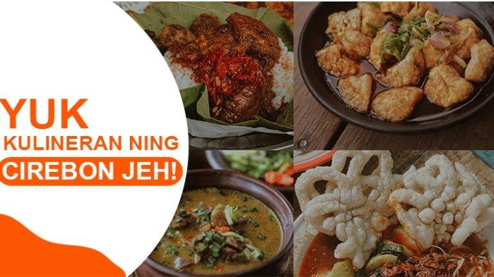 Kuliner Ning Cirebon Jeh!