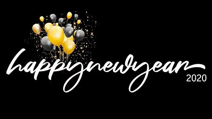 Kumpulan Gambar Ucapan Tahun Baru 2020 atau Happy New Year, Download untuk Dikirim ke Orang Terdekat