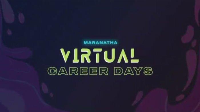 Maranatha Virtual Career Days, Diikuti oleh 33 Perusahaan dan 3000 Pelamar, Ada 200 Lowongan Kerja